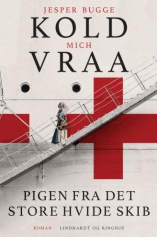 Pigen fra det store hvide skib af Jesper Bugge Kold og Mich Vraa