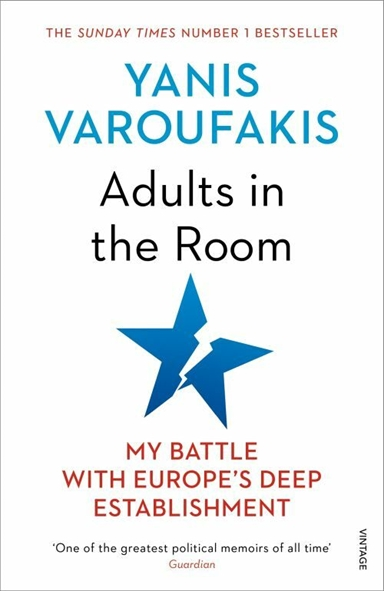 Adults In The Room: My Battle With Europe's Deep Establishment