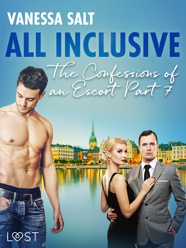 All inclusive – The Confessions of an Escort Part 7