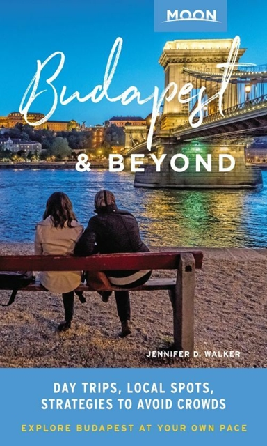 Budapest & Beyond: Day Trips, Local Spots, Strategies to Avoid Crowds