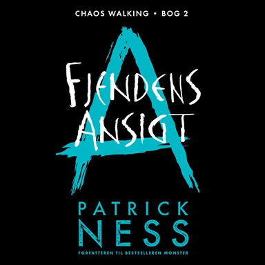 Chaos Walking 2 - Fjendens ansigt