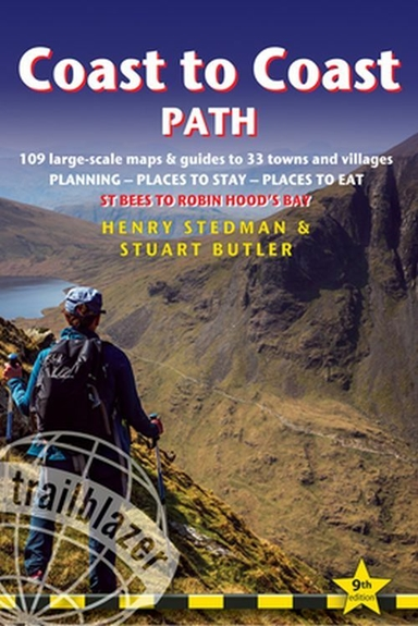 Coast to Coast Path: St Bees to Robin Hood's Bay: 109 Large-Scale Walking Maps & Guides to 33 Towns & Villages - Plannin