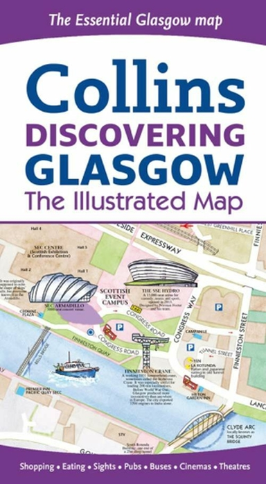 Collins Discovering Glasgow: The Illustrated Map
