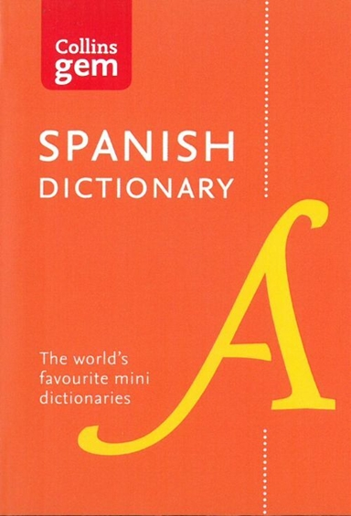 Collins Spanish Dictionary: 40,000 Words and Phrases