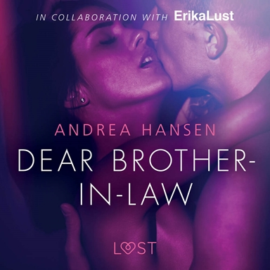 Dear Brother-in-law - erotic short story