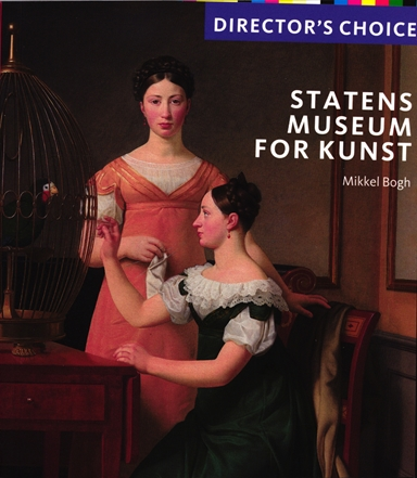 Director's Choice - Statens Museum for Kunst