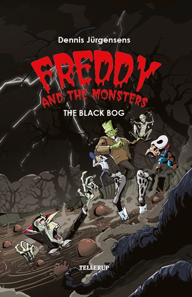 Freddy and the Monsters #4: The Black Bog