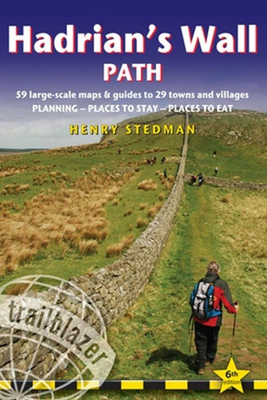 Hadrian's Wall Path: Bowness-Newcastle & Newcastle-Bownes