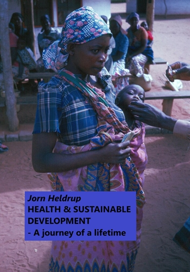 HEALTH & SUSTAINABLE DEVELOPMENT – A journey of a lifetime
