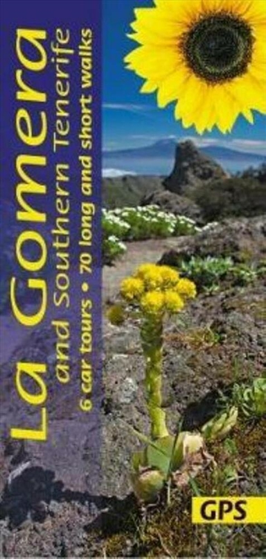 La Gomera and Southern Tenerife: 6 car tours, 70 long and short walks