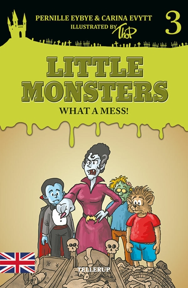 Little Monsters #3: What a Mess!