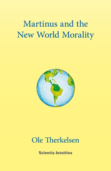 Martinus and the new world morality