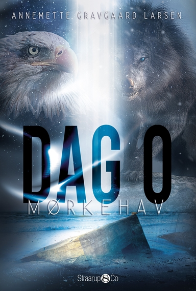 Dag 0 - Mørkehav af Annemette Gravgaard Larsen