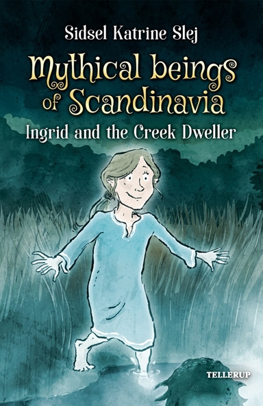Magical Creatures in Denmark #3: Ingrid and the Creek Dweller