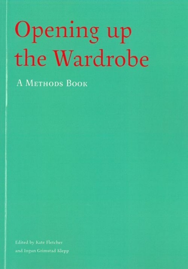 Opening up the wardrobe : a methods book