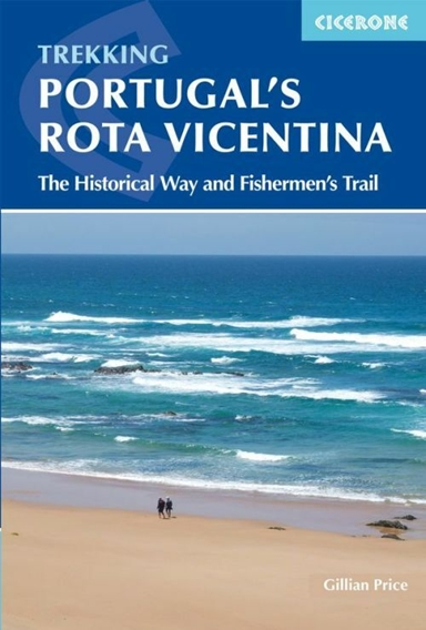 Portugal's Rota Vicentina: The Historical Way and Fishermen's Trail