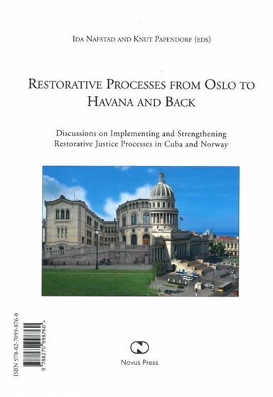 Restorative processes from Oslo to Havana and back