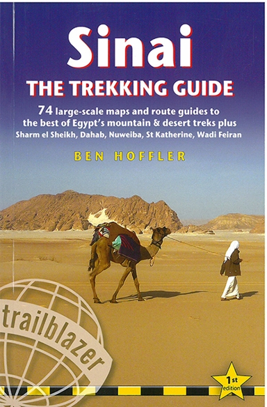 Sinai: The Trekking Guide: Maps and Route Guides to the Best of Egypt´s Mountain & Desert Treks Plus Sharm El Sheikh