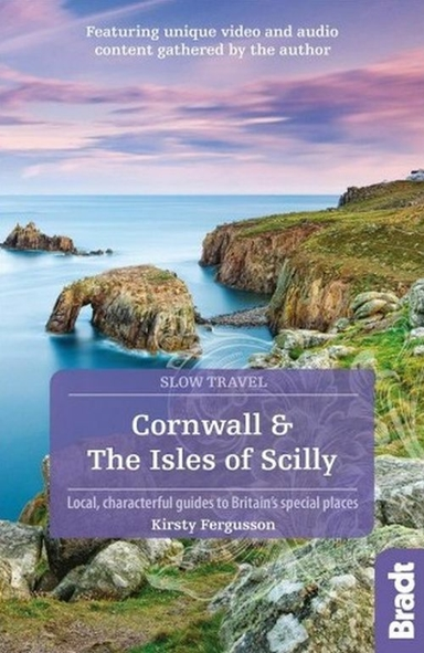 Slow Travel: Cornwall & the Isles of Scilly