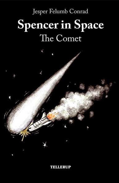 Spencer in Space #3: The Comet