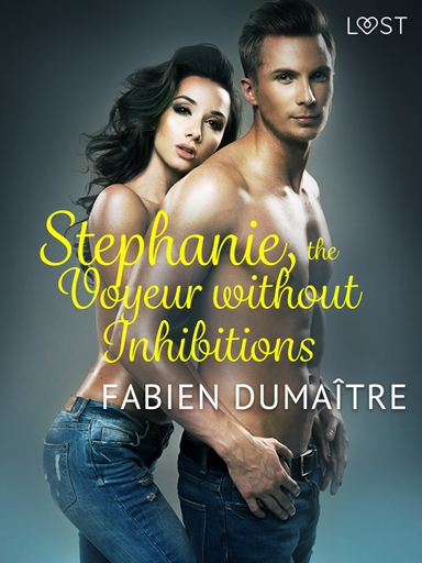 Stephanie, the Voyeur without Inhibitions – Erotic Short Story