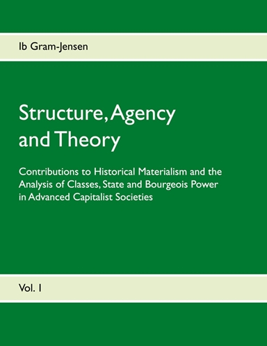 Structure, Agency and Theory
