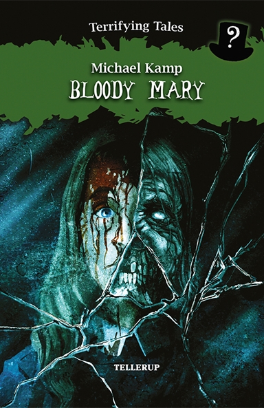 Terrifying Tales #4: Bloody Mary