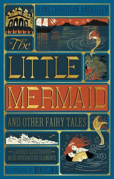 The Little Mermaid and Other Fairy Tales - Illustrated with Interactive Elements