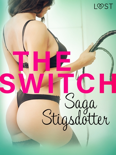 The Switch - Erotic Short Story