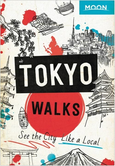 Tokyo Walks: See the City Like a Local