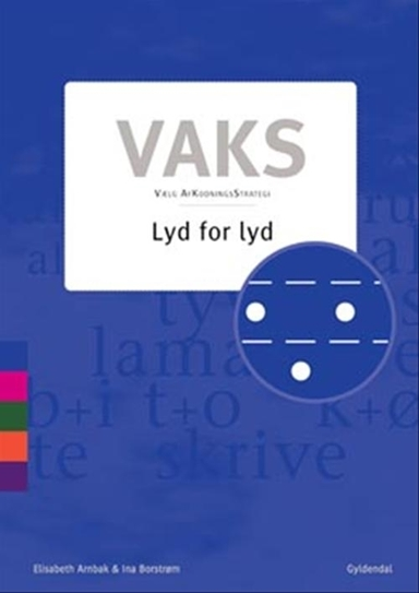 Vaks - Lyd for lyd