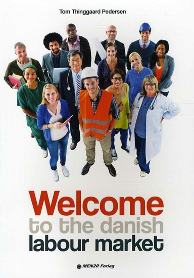 Welcome to the danish labour market