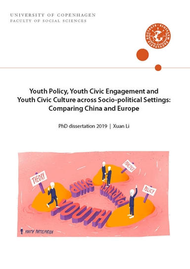 Youth Policy, Youth Civic Engagement and Youth Civic Culture across Socio-political Settings: Comparing China and Europe